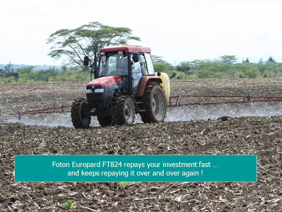 Foton Europard FT824 repays your investment fast …