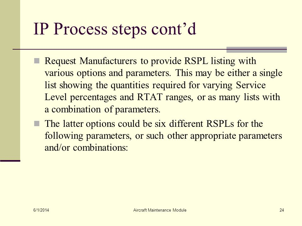 IP Process steps cont'd