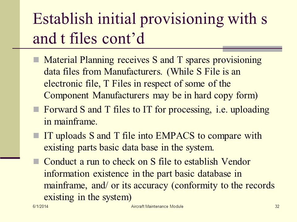 Establish initial provisioning with s and t files cont'd