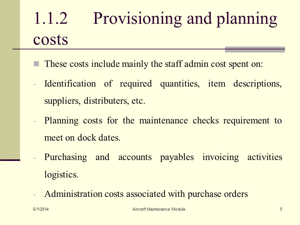 1.1.2 Provisioning and planning costs