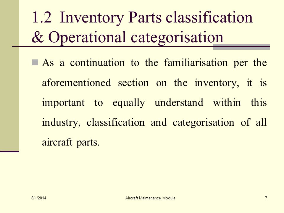 1.2 Inventory Parts classification & Operational categorisation
