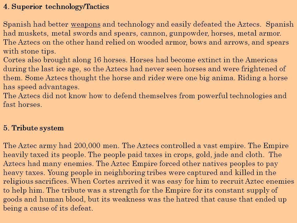4. Superior technology/Tactics