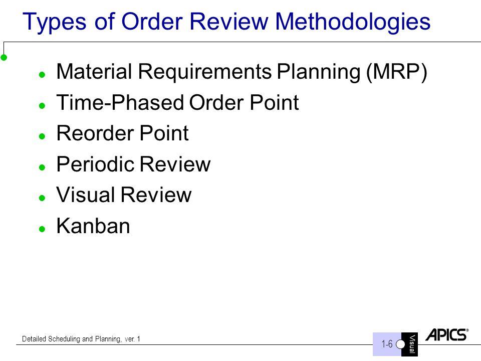 Types of Order Review Methodologies