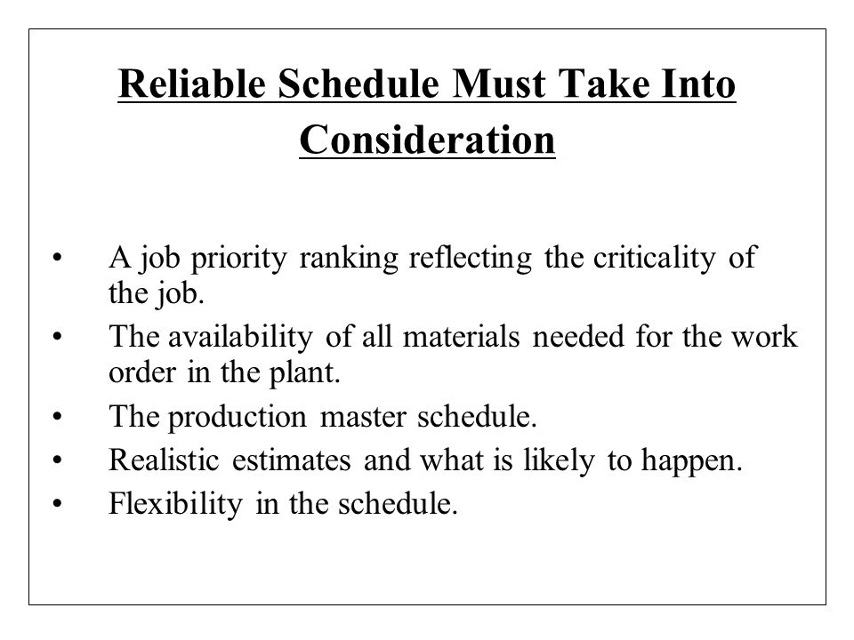 Reliable Schedule Must Take Into Consideration