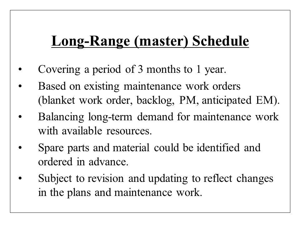 Long-Range (master) Schedule