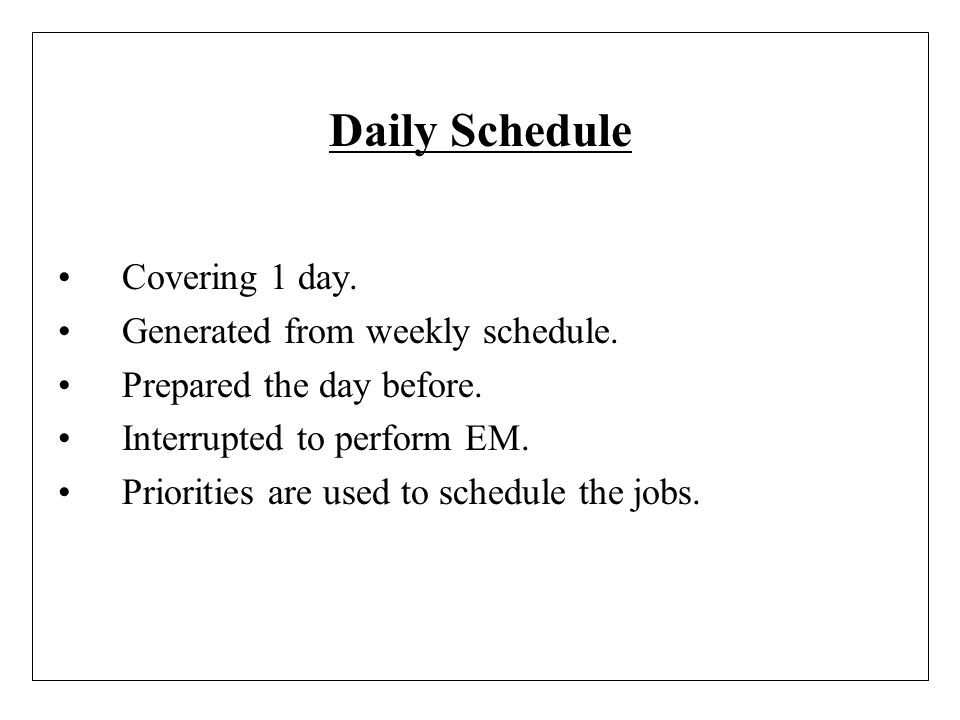 Daily Schedule Covering 1 day. Generated from weekly schedule.