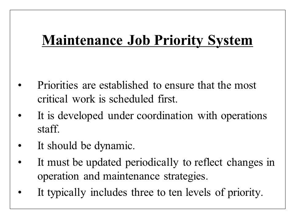 Maintenance Job Priority System