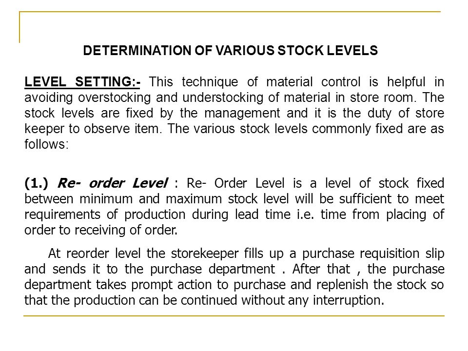 DETERMINATION OF VARIOUS STOCK LEVELS