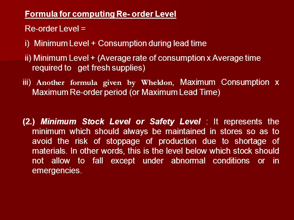 Formula for computing Re- order Level