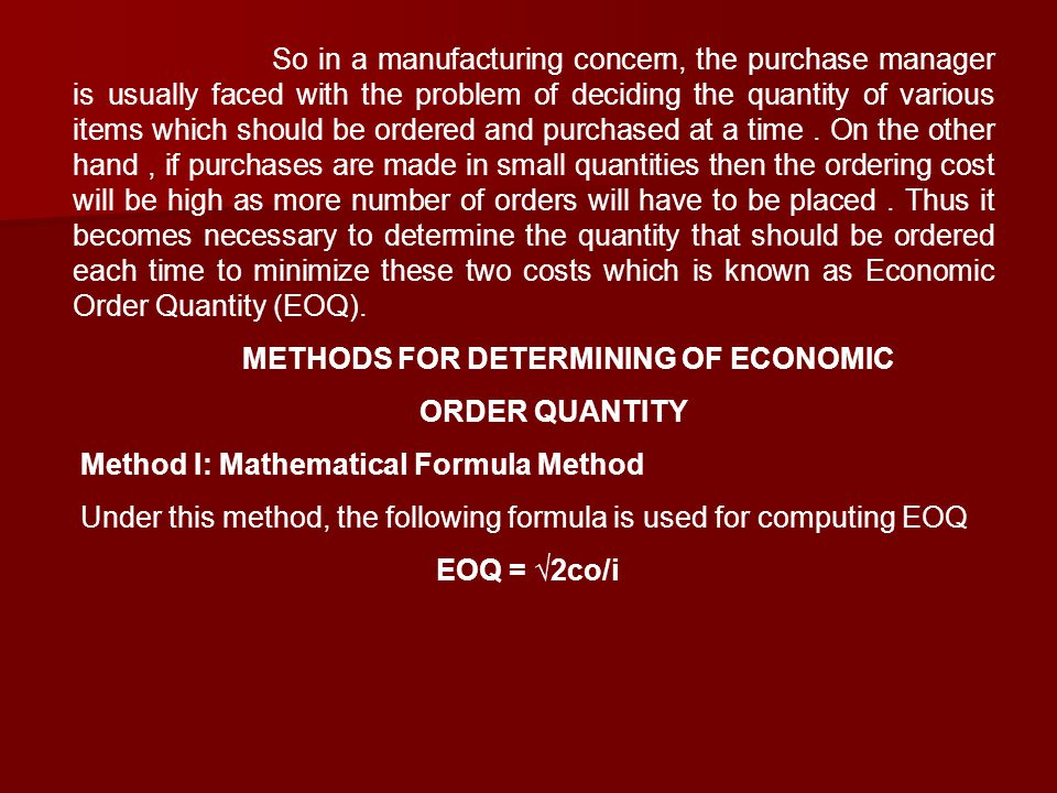 METHODS FOR DETERMINING OF ECONOMIC ORDER QUANTITY