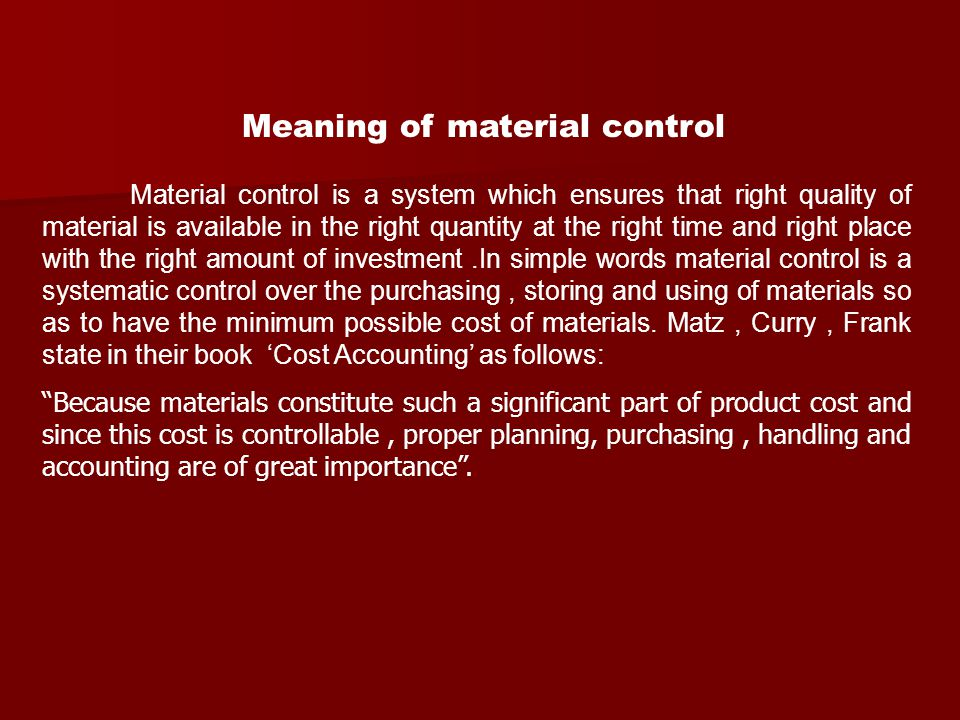 Meaning of material control