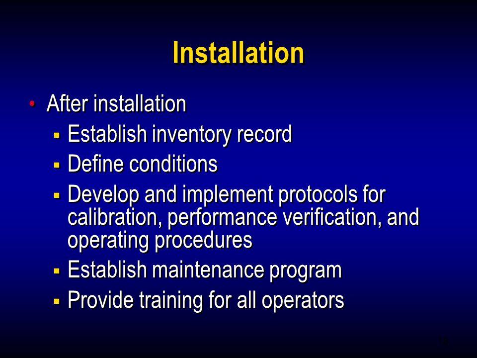 Installation After installation Establish inventory record