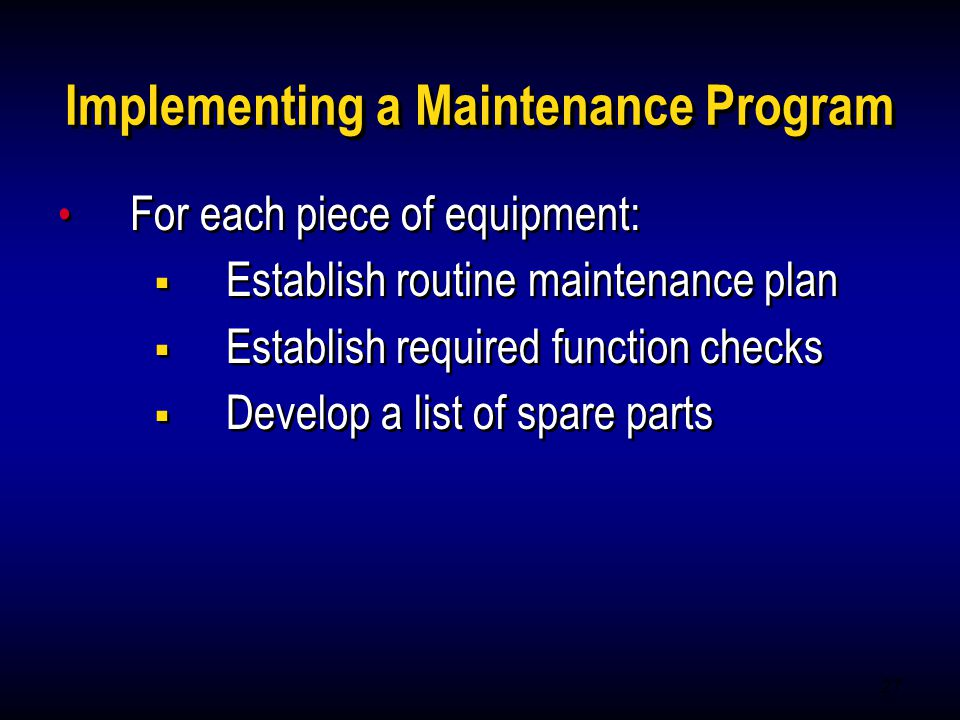 Implementing a Maintenance Program