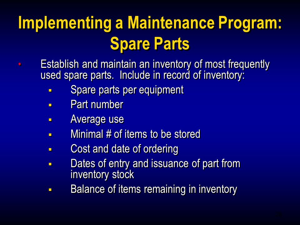Implementing a Maintenance Program: Spare Parts