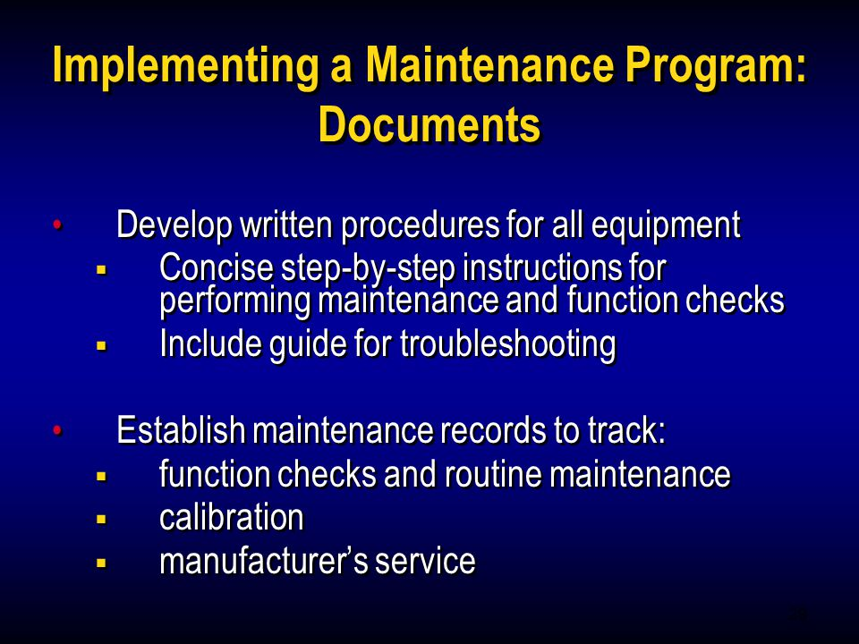 Implementing a Maintenance Program: Documents
