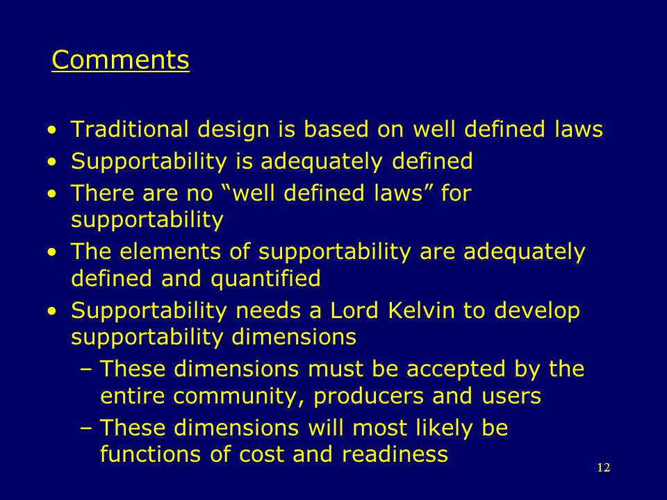 Comments Traditional design is based on well defined laws
