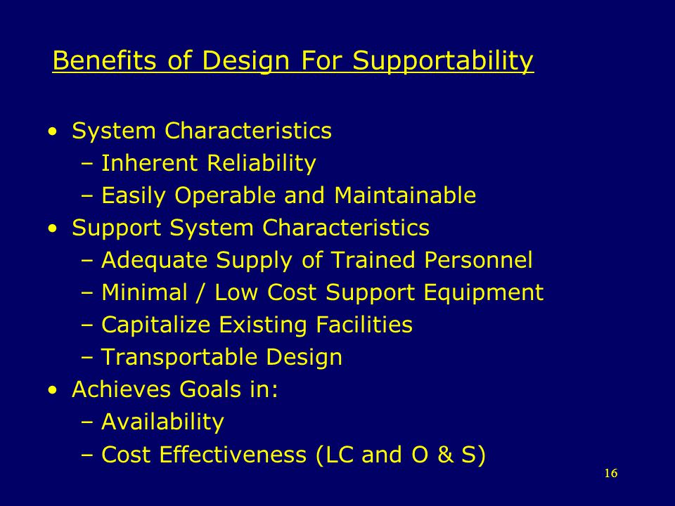 Benefits of Design For Supportability