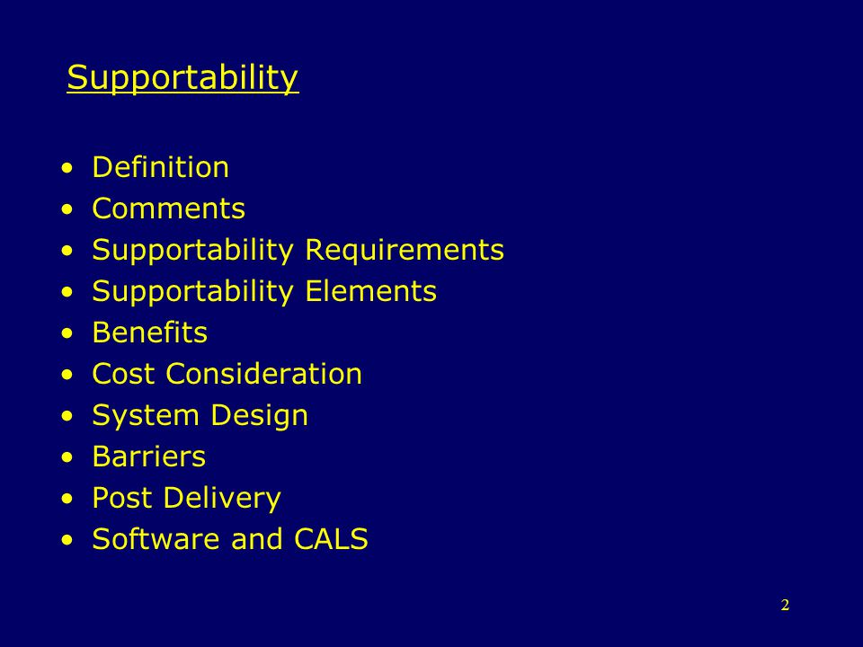 Supportability Definition Comments Supportability Requirements