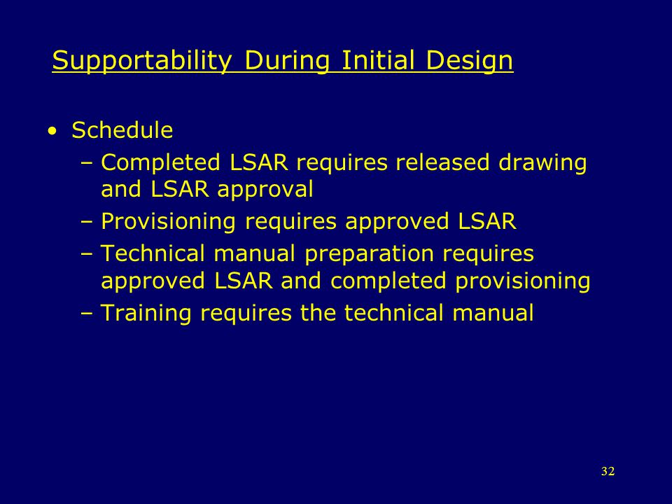 Supportability During Initial Design