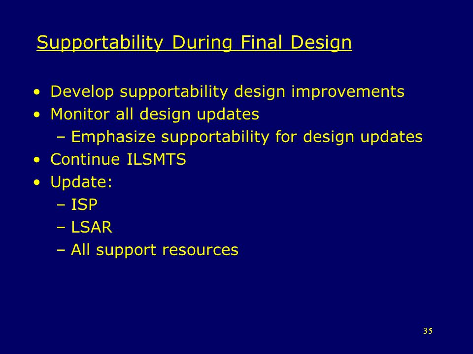 Supportability During Final Design