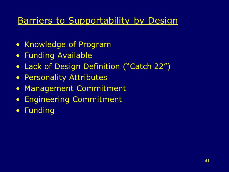 Barriers to Supportability by Design