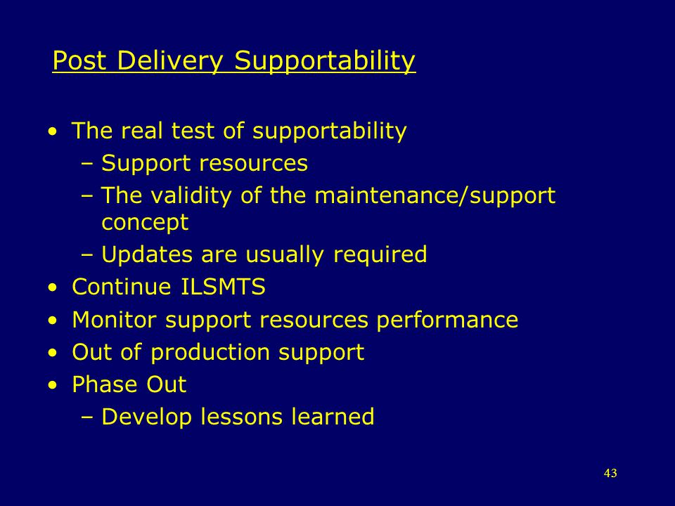 Post Delivery Supportability
