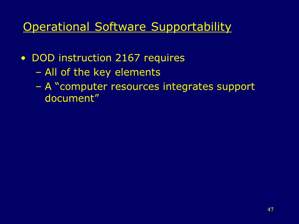 Operational Software Supportability