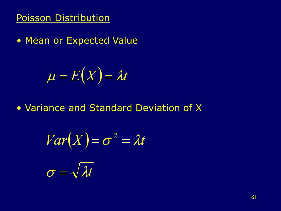Poisson Distribution Mean or Expected Value Variance and Standard Deviation of X