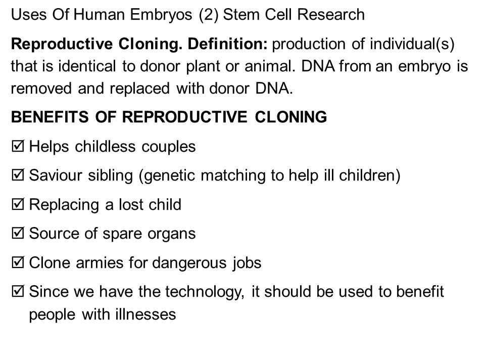 Uses Of Human Embryos (2) Stem Cell Research