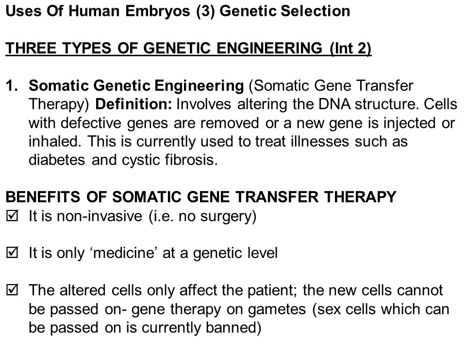 Uses Of Human Embryos (3) Genetic Selection
