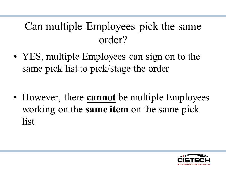 Can multiple Employees pick the same order