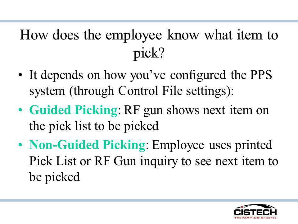 How does the employee know what item to pick