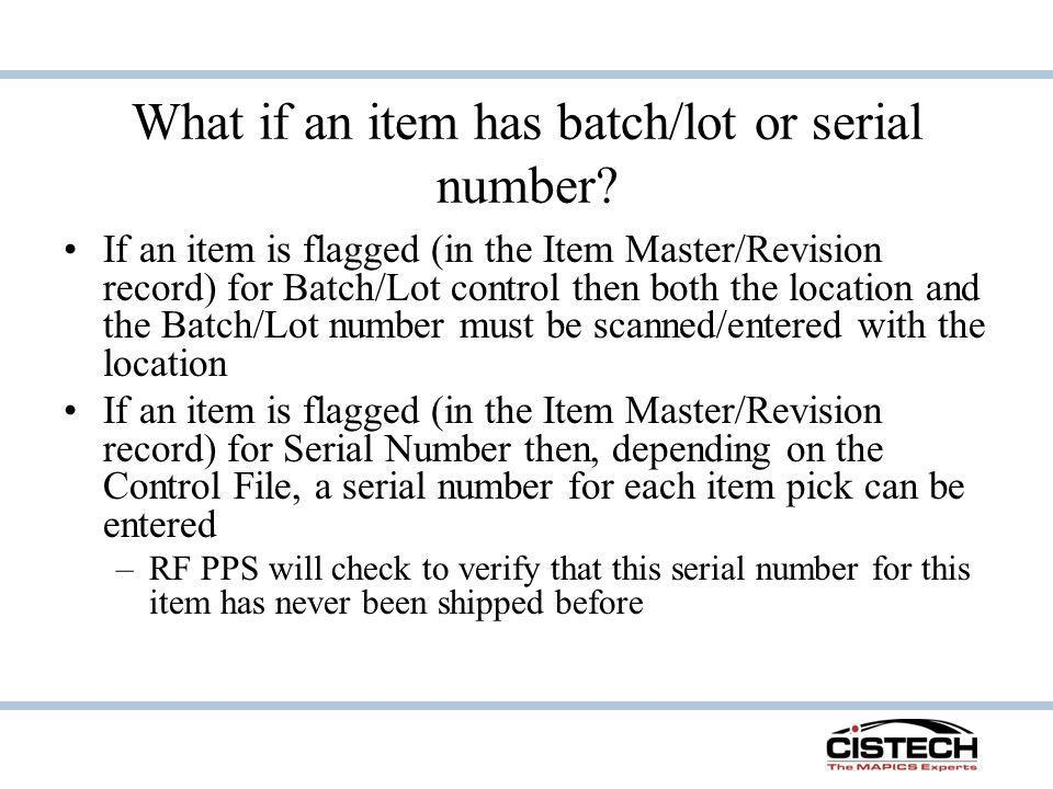 What if an item has batch/lot or serial number