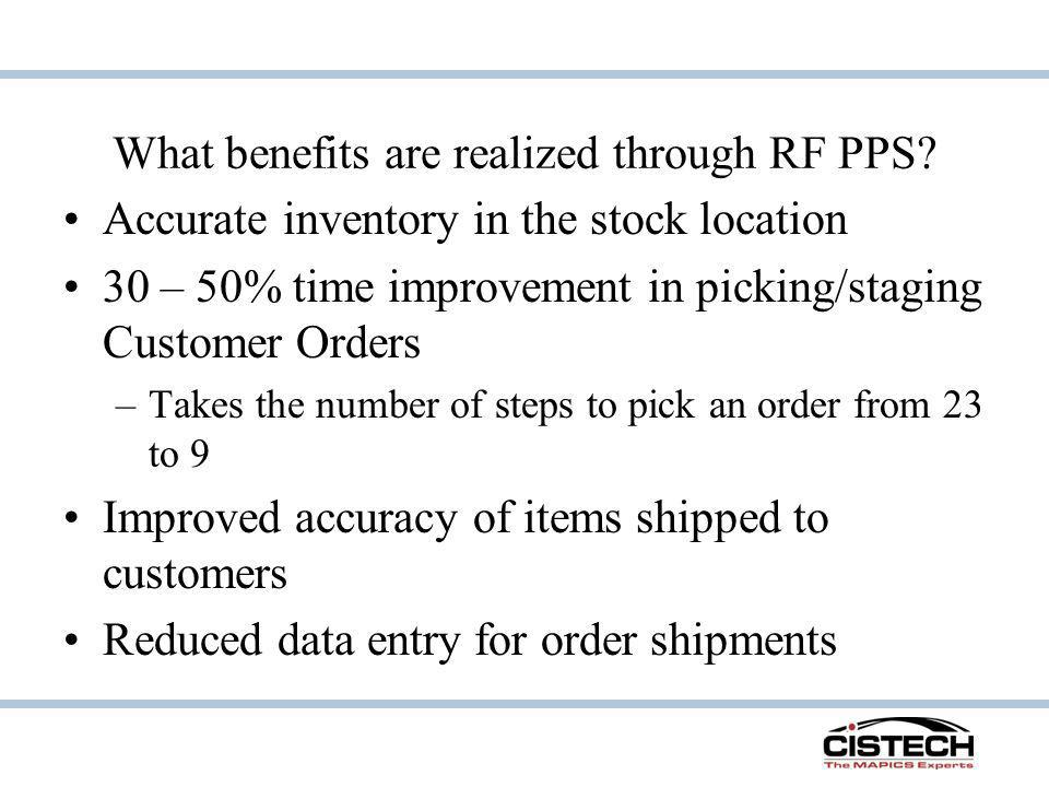 What benefits are realized through RF PPS