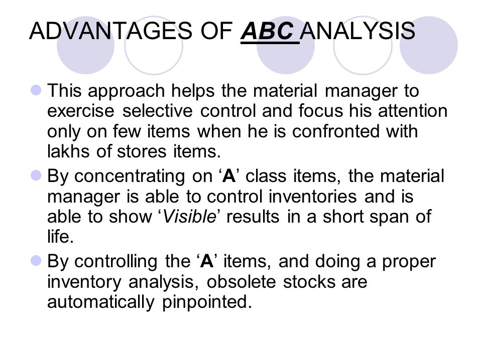 ADVANTAGES OF ABC ANALYSIS