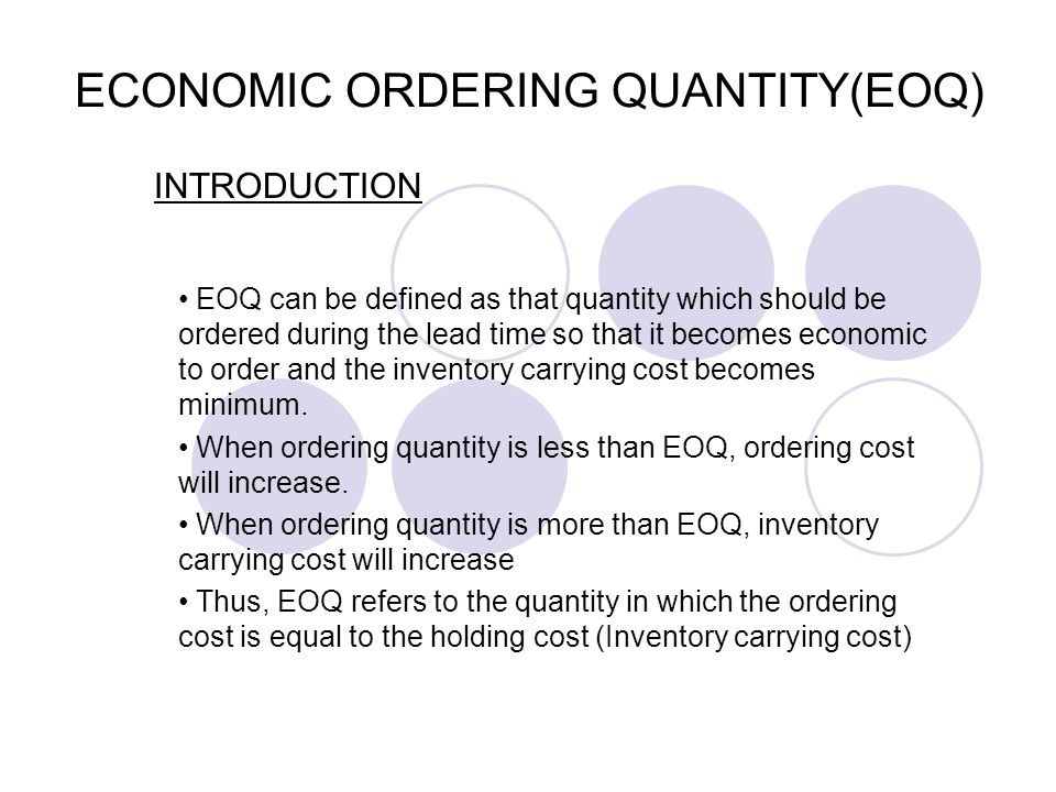 ECONOMIC ORDERING QUANTITY(EOQ)