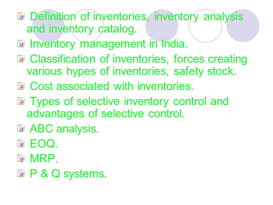 Definition of inventories, inventory analysis and inventory catalog.