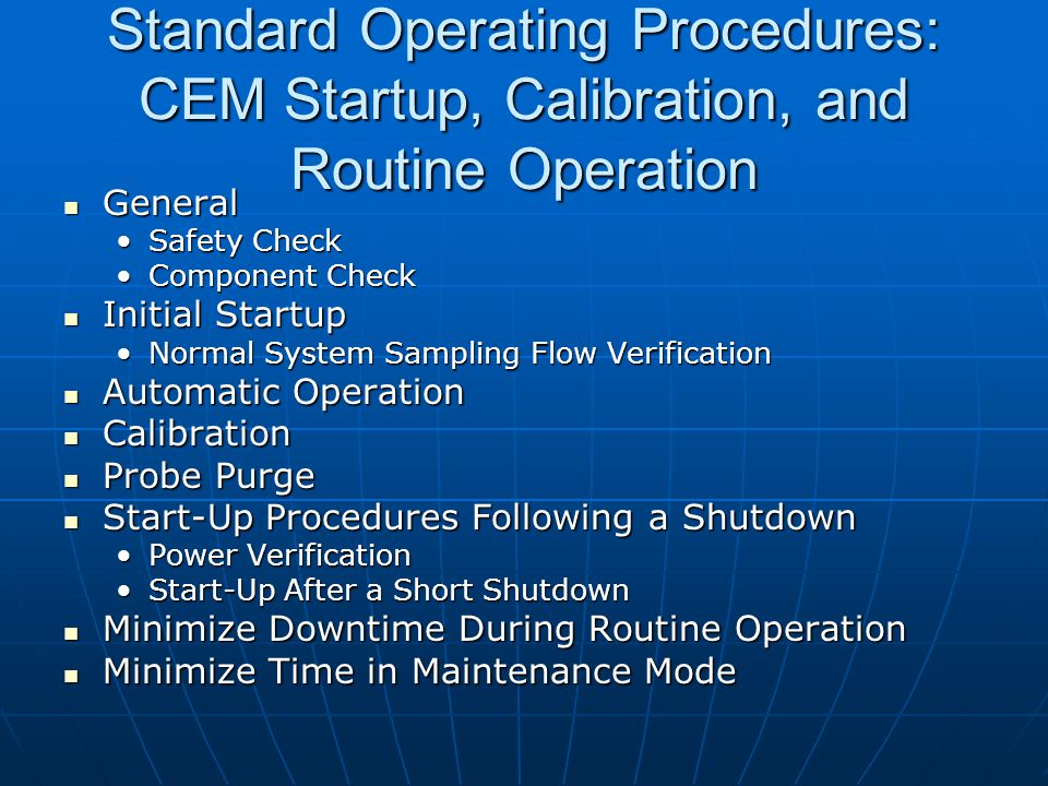 Standard Operating Procedures: CEM Startup, Calibration, and Routine Operation