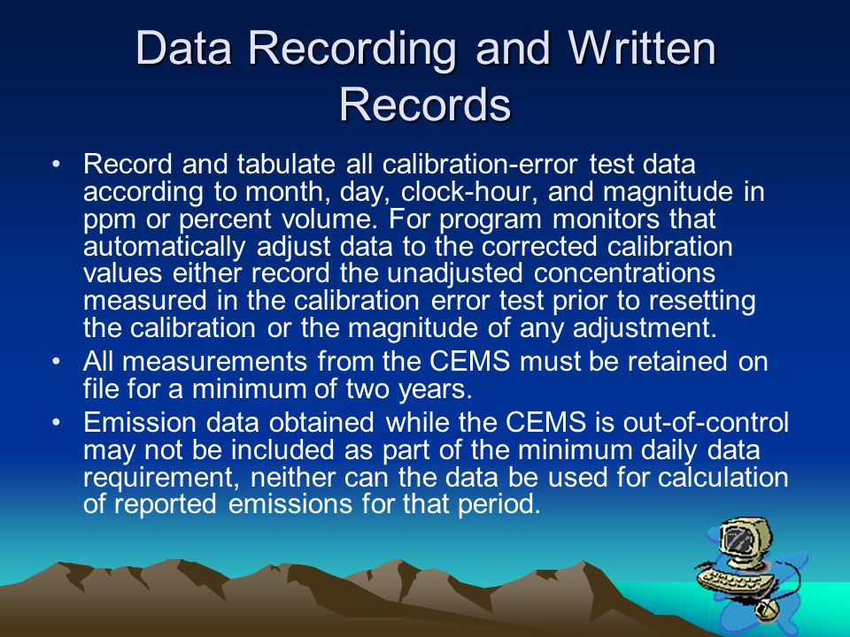 Data Recording and Written Records