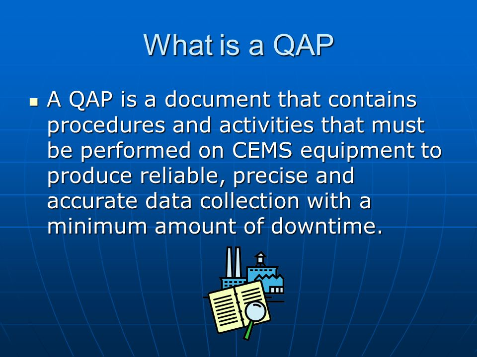 What is a QAP