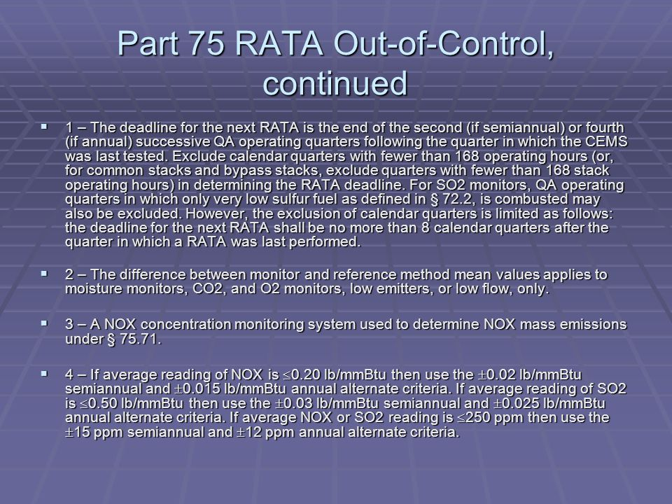 Part 75 RATA Out-of-Control, continued