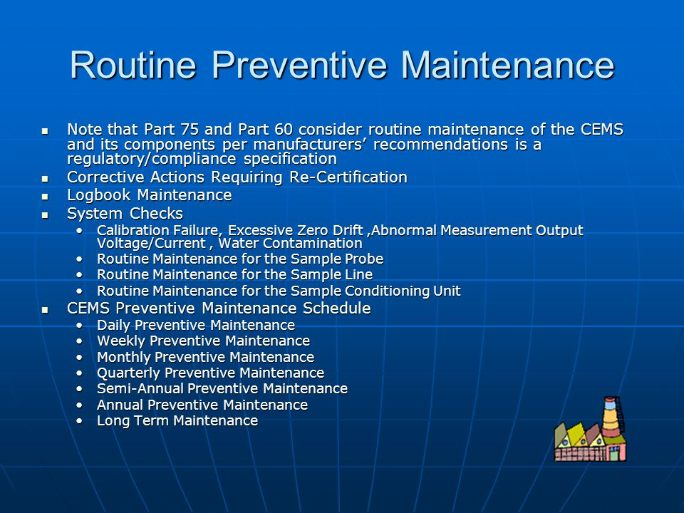 Routine Preventive Maintenance
