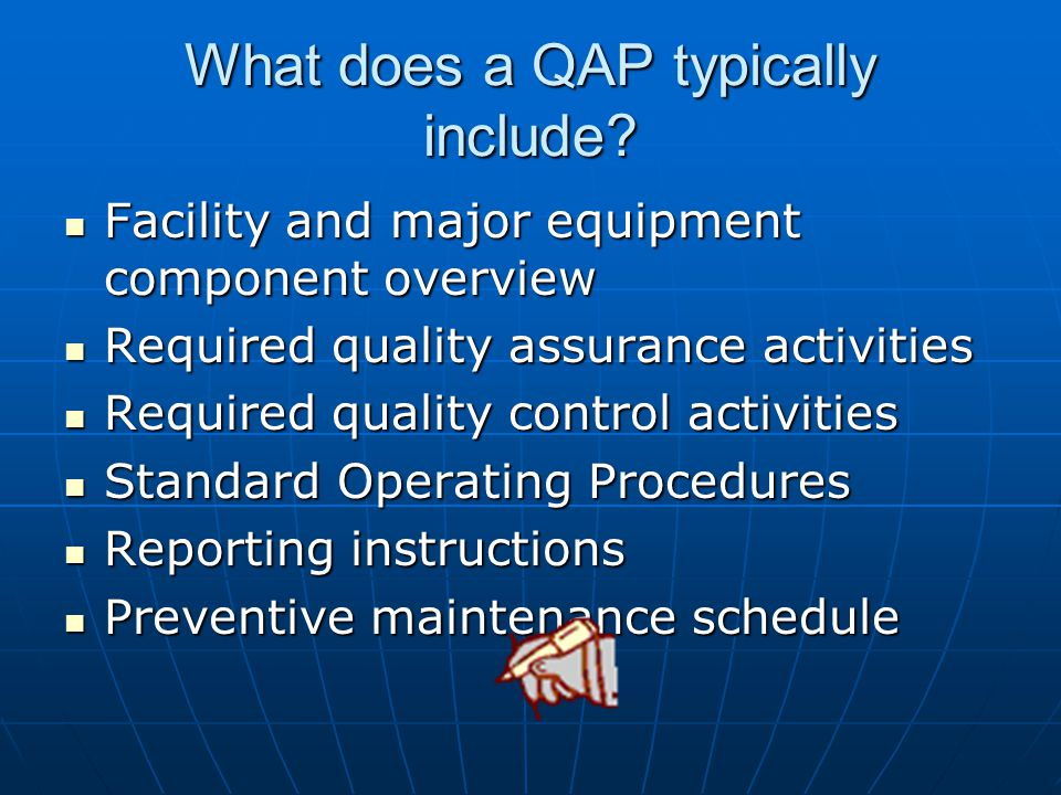 What does a QAP typically include