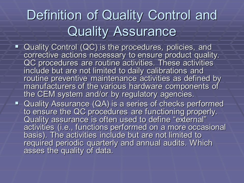 Definition of Quality Control and Quality Assurance