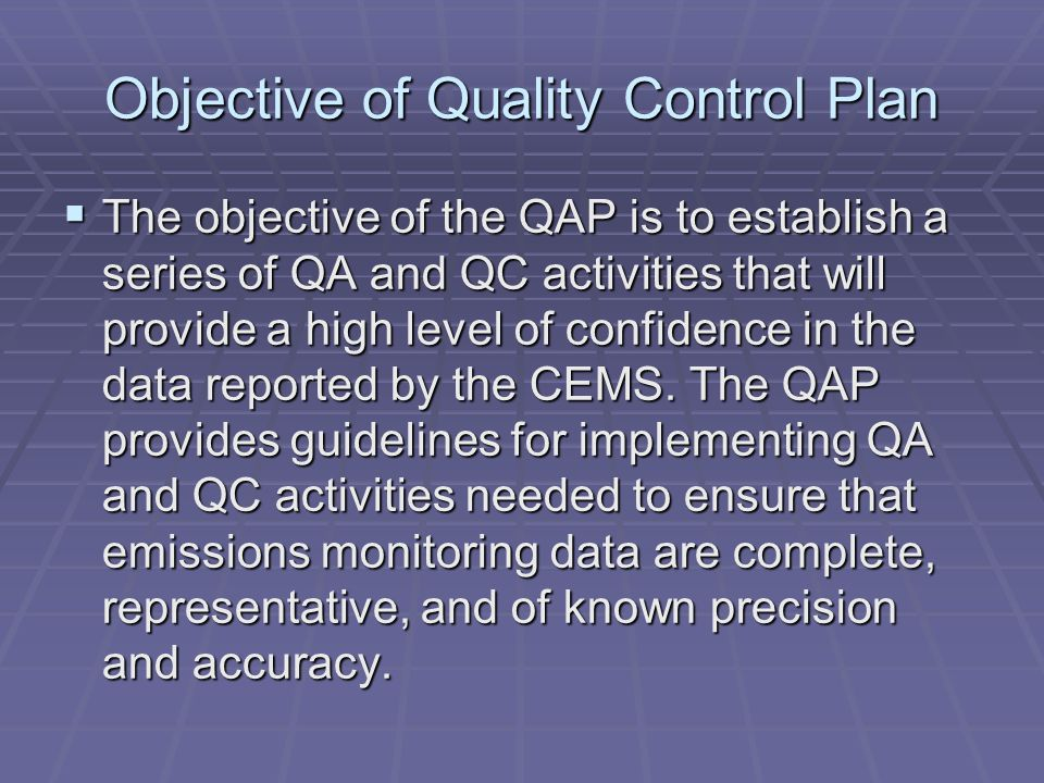 Objective of Quality Control Plan