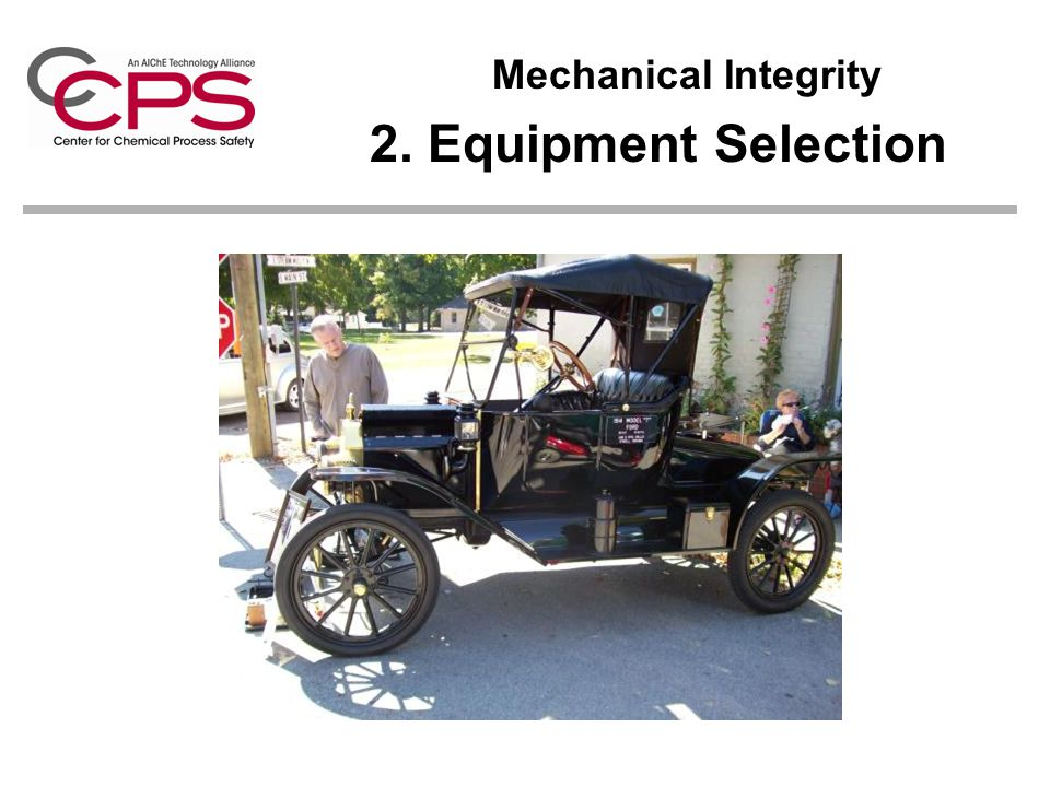 Mechanical Integrity 2. Equipment Selection
