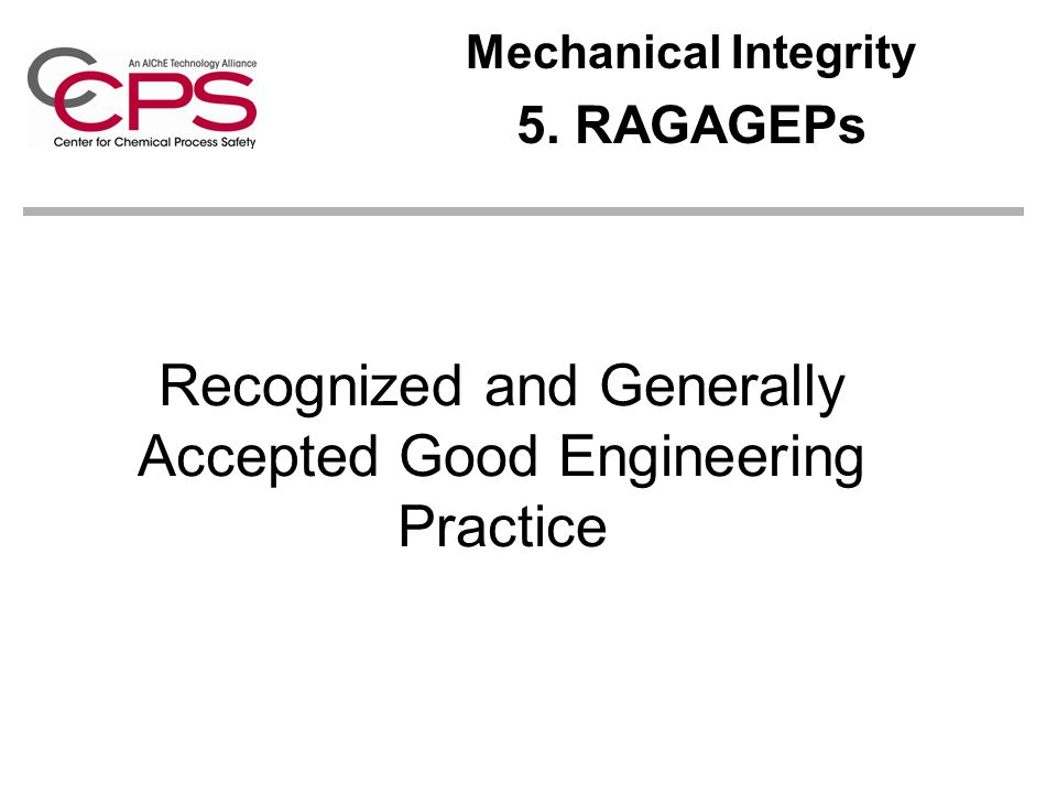 Recognized and Generally Accepted Good Engineering Practice