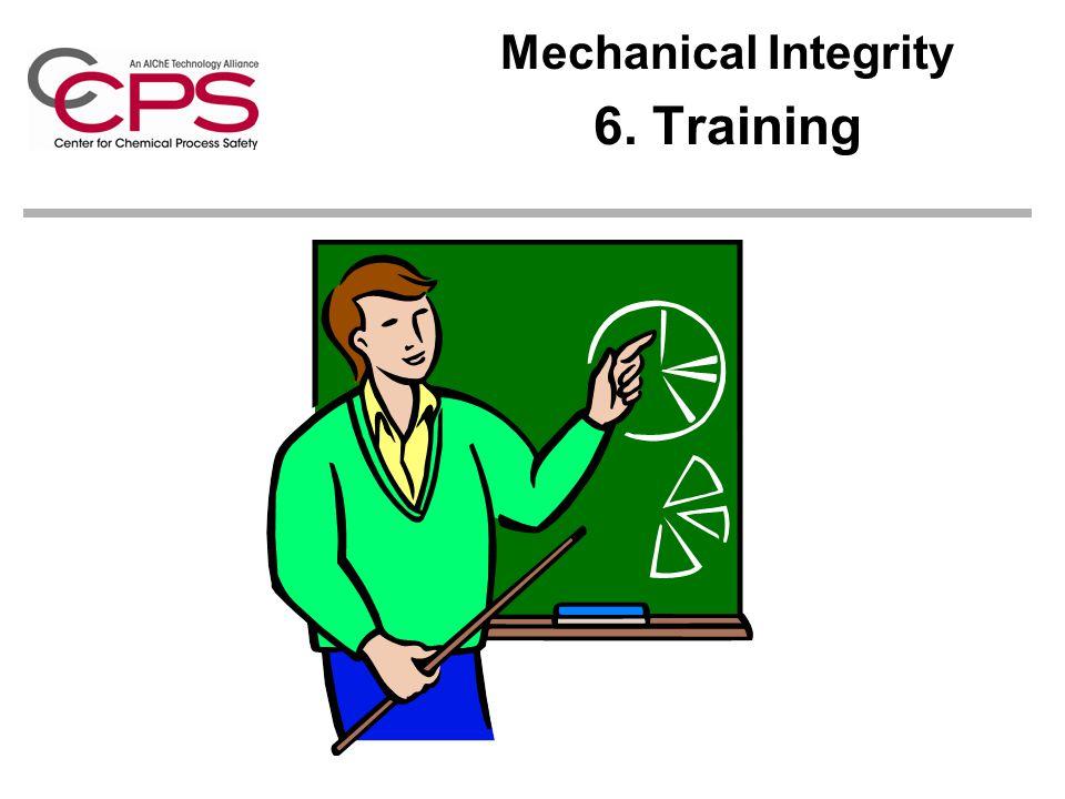 Mechanical Integrity 6. Training