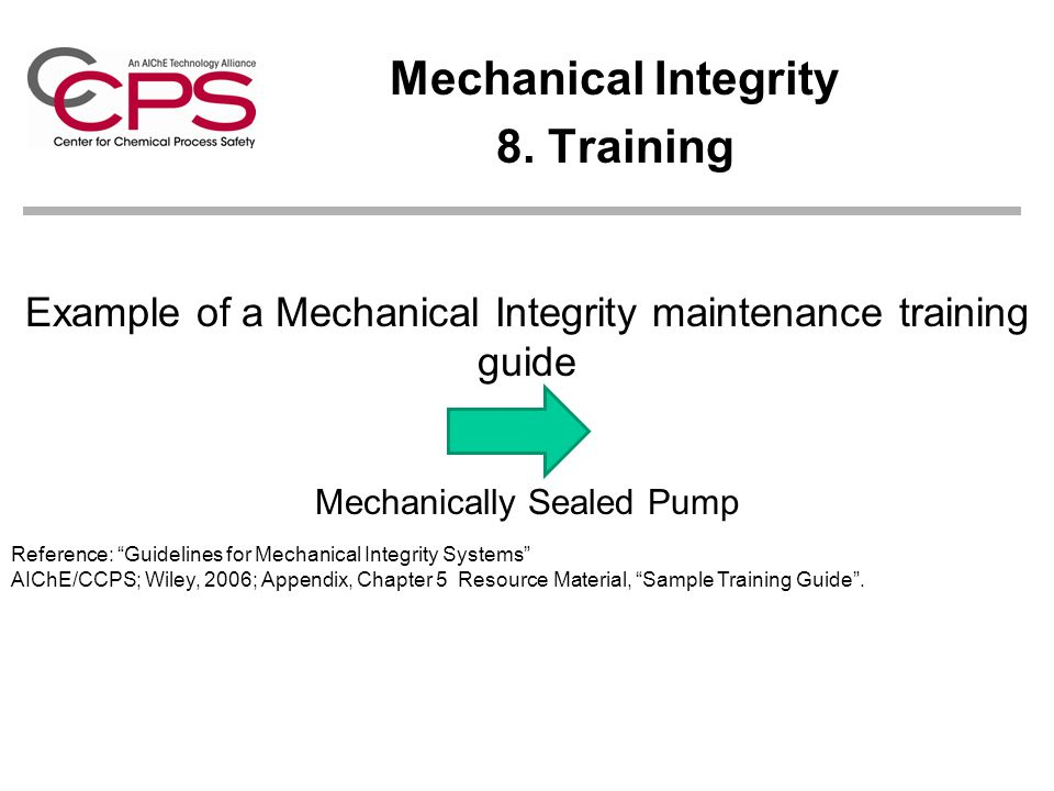 Mechanical Integrity 8. Training