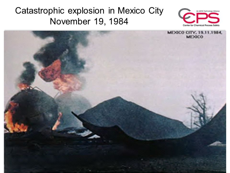 Catastrophic explosion in Mexico City November 19, 1984